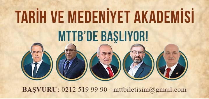 Tarih ve Medeniyet Akademisi MTTB'de başlıyor.